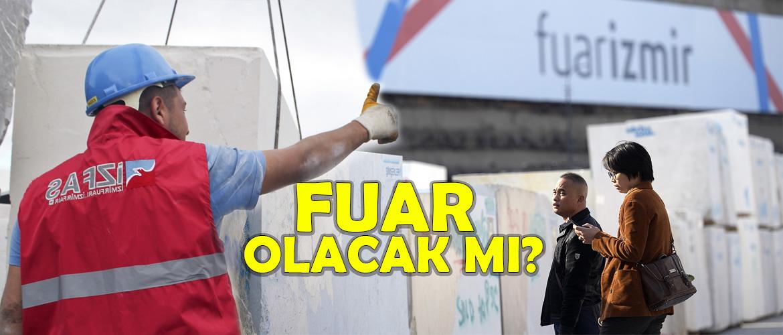 İzmir Mermer Fuarı Yapılacak mı ?
